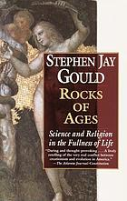 Rocks of ages : science and religion in the fullness of life