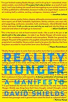 Reality hunger : a manifesto