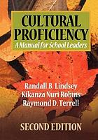 Cultural proficiency : a manual for school leaders