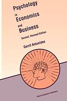 Psychology in Economics and Business : an Introduction to Economic Psychology