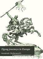 Zigzag journeys in Europe : vacation rambles in historic lands