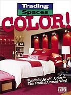 Trading spaces color!