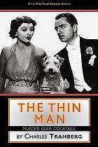 The Thin Man : murder over cocktails
