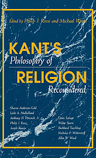 Kant's philosophy of religion reconsidered