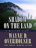 Shadow on the land : a western story