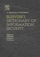 Elsevier's dictionary of information security in English, German, French and Russian