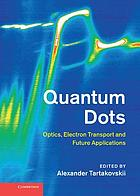 Quantum dots : optics, electron transport, and future applications