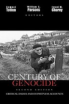Century of genocide : critical essays and eyewitness accounts