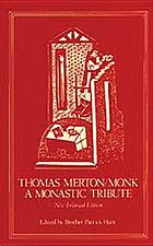 Thomas Merton, monk : a monastic tribute
