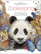 Zookeeping : an introduction to the science and technology