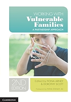 Working with vulnerable families : a partnership approach