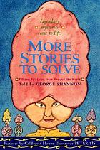 More stories to solve : fifteen folktales from around the world