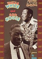 Son House & Bukka White