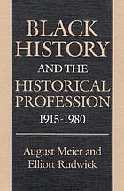 Black history and the historical profession, 1915-80