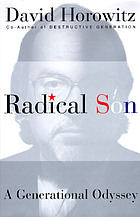 Radical son : a generation odyssey