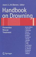 Handbook on drowning : prevention, rescue treatment
