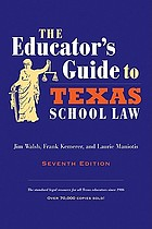 The educator's guide to Texas school law