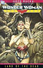 Wonder Woman : land of the dead