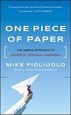 One piece of paper : the simple approach to powerful, personal leadership