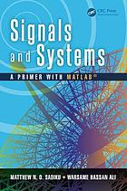 Signals and systems : a primer with Matlab