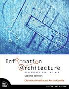 Information architecture : blueprints for the Web.