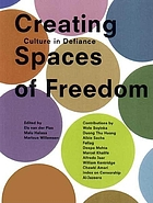 Creating spaces of freedom : cultural action in the face of censorship
