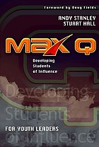 Max Q : developing students of influence
