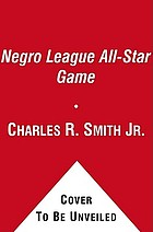 Stars in the shadows : the Negro league all-star game of 1934