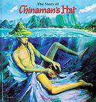 The story of Chinaman's Hat