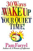 30 ways to wake up your quiet time!