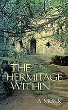 The hermitage within : spirituality of the desert