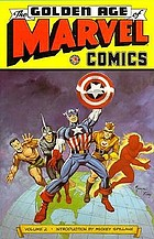 The golden age of Marvel Comics. Volume two.