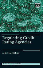 Regulating Credit Rating Agencies.