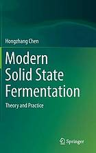 Modern solid state fermentation : theory and practice
