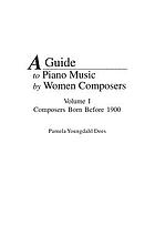 A guide to piano music by women composers
