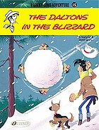 A Lucky Luke adventure. / [15], The daltons in the blizzard