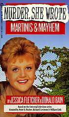 Martinis & mayhem : a Murder, she wrote mystery : a novel