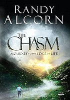 The chasm : a journey to the edge of life