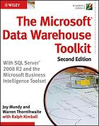 The Microsoft data warehouse toolkit : with SQL server 2008 R2 and the Microsoft Business Intelligence toolset
