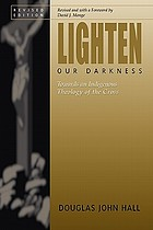 Lighten our darkness : toward an indigenous theology of the cross