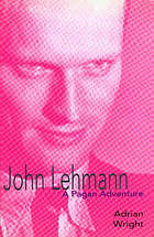 John Lehmann : a pagan adventure
