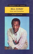 Bill Cosby : actor and comedian