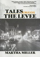 Tales from the levee