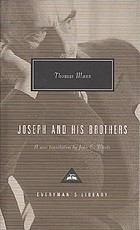 Joseph and his brothers : the stories of Jacob, young Joseph, Joseph in Egypt, Joseph the provider