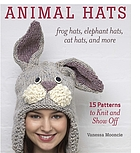 Animal hats : frog hats, elephant hats, cat hats, and more : 15 patterns to knit and show off