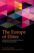 The Europe of elites : a study into the Europeanness of Europe's political and economic elites