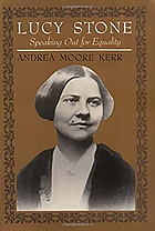 Lucy Stone : speaking out for equality