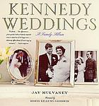 Kennedy weddings : a family album