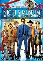 Night at the museum : battle of the Smithsonian = Une nuit au musée : la bataille du Smithsonian