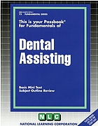 This is your passbook for fundamentals of dental assisting : basic mini text, subject outline review.
